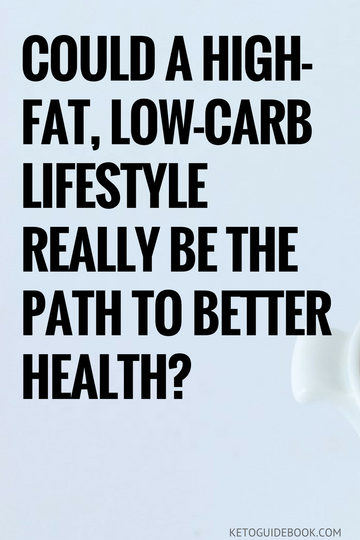 Could a High-fat, Low-carb Lifestyle Really Be the Path to Better Health- (1)