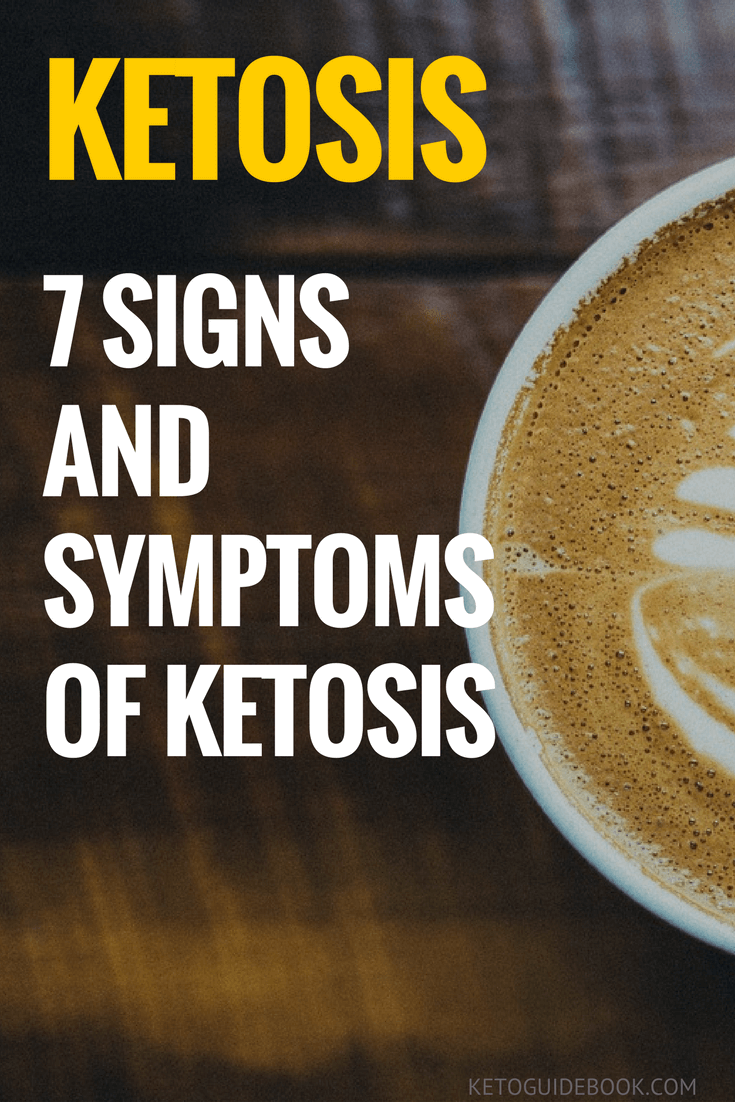7 Signs and symptoms of Ketosis