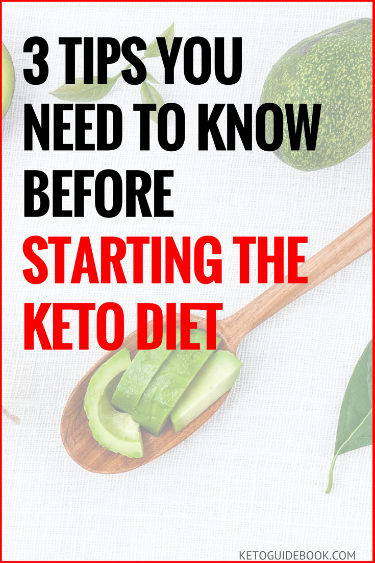 3 Tips You Need To Know Before Starting The Keto Diet